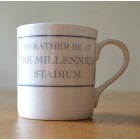 I'd Rather Be At The Millennium Stadium Fine Bone China Mug