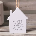 Tails & Treats A House Is Not A Home Without A Dog Sign Grey