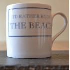I'd Rather Be On The Beach Fine Bone China Mug