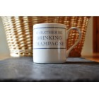 I'd Rather Be Drinking Champagne Fine Bone China Mug